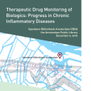 Therapeutic Drug Monitoring of Biologics: Progress in Chronic Inflammatory Diseases